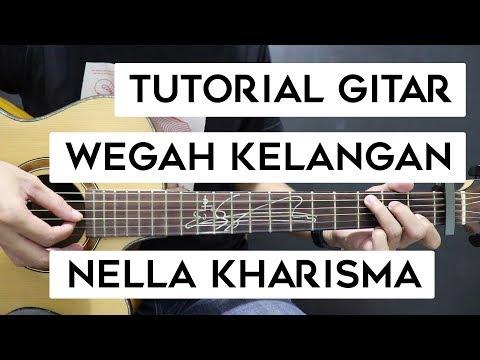 (Tutorial Gitar) NELLA KHARISMA - Wegah Kelangan | Mudah Dan Cepat Dimengerti Untuk Pemula