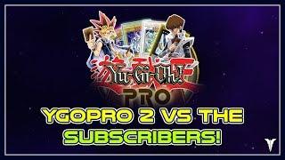 [Yu-Gi-Oh!] | YGOPRO 2  Dueling Subs!
