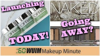 OFRA Launches New Masks TODAY + Is Naked Smoky Being DISCONTINUED? | Makeup Minute