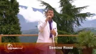 Semino Rossi - Der Himmel lässt uns nie allein 2010