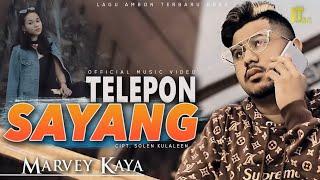 Marvey Kaya - TELEPON SAYANG [Official Music Video] Lagu Ambon Terbaru 2020