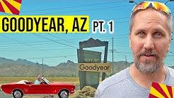 Goodyear, Arizona Tour: Moving / Living In Phoenix, Arizona Suburbs (Pt. 1)