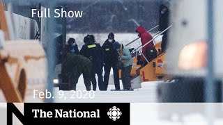 The National for Sunday, Feb. 9 — Canadians under quarantine; Anti-pipeline blockades