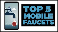 Top 5 Mobile Crypto Faucets