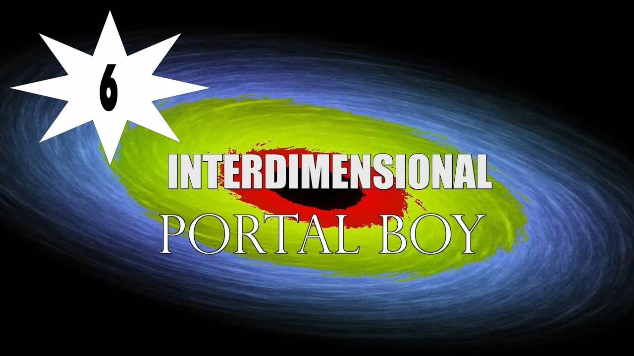 Interdimensional Portal Boy - Episode 6 - The Guide - YouTube  Interdimensiona...