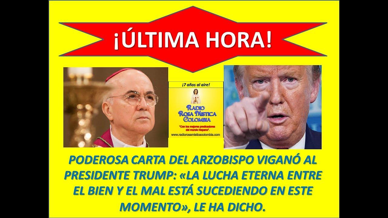 ¡ÚLTIMA HORA! - PODEROSA CARTA DEL ARZOBISPO VIGANÓ AL PRESIDENTE TRUMP: