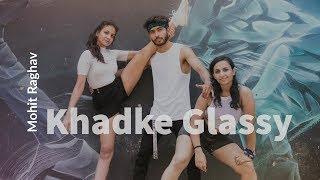 KHADKE GLASSY JABARIYA JODI CHOREOGRAPHED BY MOHIT RAGHAV