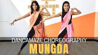 Mungda | Dancamaze | Total Dhamaal | Bollywood Choreography | Dance Cover