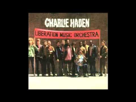 Charlie Haden - Liberation Music Orchestra (FULL ALBUM)