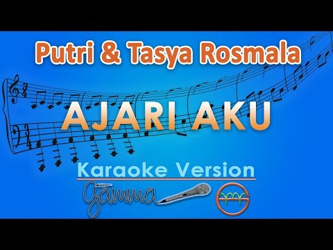 Putri & Tasya Rosmala - Ajari Aku (Karaoke) | GMusic