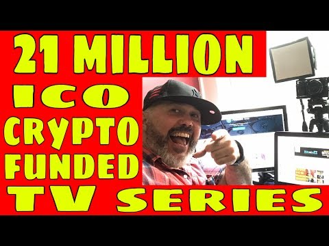 ICO Initial Coin Offering 21 Million Cryptocurrency Funded Blockchain TV Series