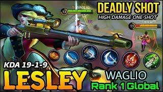 Lesley 19 Kills!! Insane One Shot Damage Build!!  Top 1 Global Lesley WAGLIO  Mobile Legends