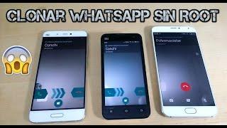 Clonar Whatsapp en dos Android. Mismo número.No Root