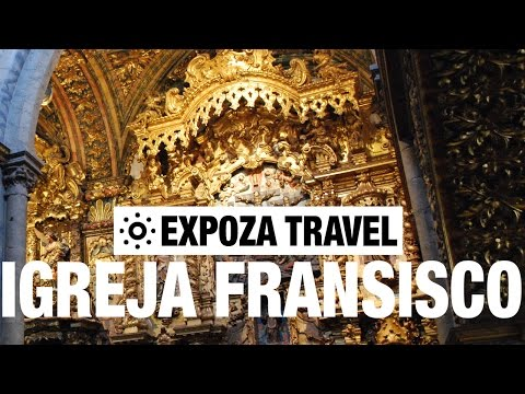 Igreja de Säo Francisco Vacation Travel Video Guide