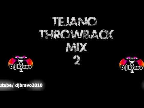 Tejano Throwback Mix #2 - Dj Bravo!
