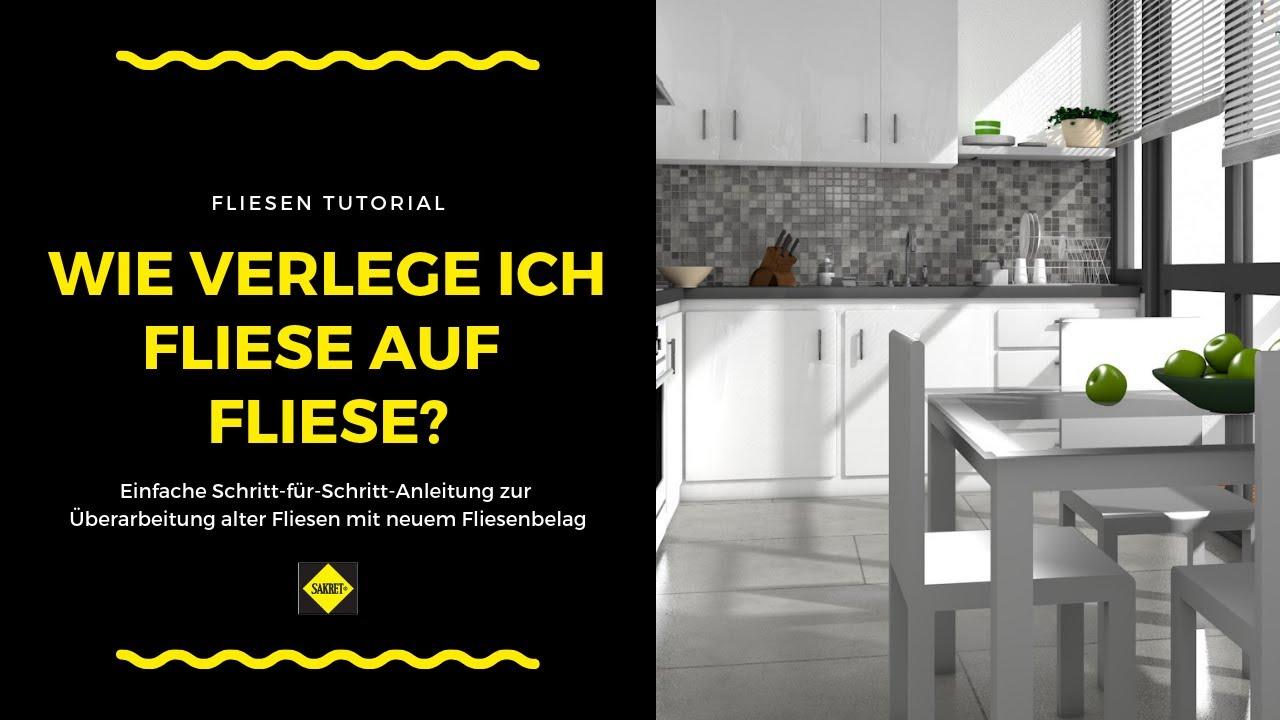Fliese Auf Fliese   Überarbeitung Alter Fliesen Mit Einem Neuen  Fliesenbelag   SAKRET Heimwerker TV   YouTube
