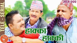 Hakka Hakki - Episode 202   24th June 2019 Ft. Daman Rupakheti, Ram Thapa