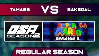 Tama82 vs saksdal | Regular Season | GSA SM64 70 Star Speedrun League D2 Season 2
