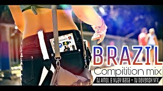 ब्राज़ील / BRAZIL Dj Song (COMPITITION MIX) DJ AMOL & VIJAY DADA (RemixMarathi.com)