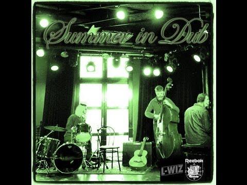 L-Wiz - Summer In Dub Mixtape