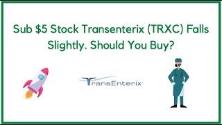 Sub $5 Stock Transenterix (TRXC) Falls Slightly. Should You Buy?