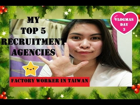 MY TOP 5 RECRUITMENT AGENCIES FOR FACTORY WORKER IN TAIWAN