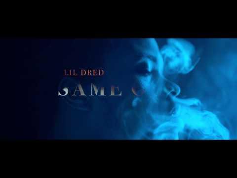 Lil Dred   *Same Old*  TeamDred LLC