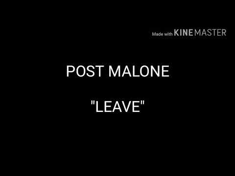 POST MALONE - LEAVE (LYRICS & SUBTITULOS)