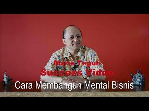 Cara Membangun Mental Bisnis - Mario Teguh Success Video
