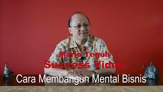 Download Video Cara Membangun Mental Bisnis - Mario Teguh Success Video MP3 3GP MP4
