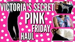VICTORIA' S SECRET PINK FRIDAY HAUL UNBOXING