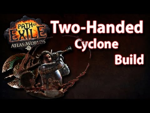 Path of exile Two Handed Weapon Duelist Cyclone Build