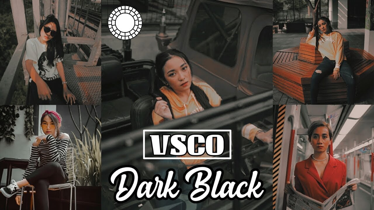 VSCO Tutorial : Edit Foto Filter Dark Black  | VSCO Fullpack