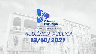 Audiência Pública na Câmara de São Leopoldo - 13/10/2021