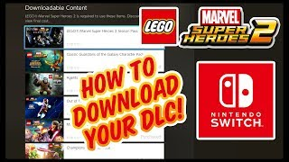 LEGO Marvel Super Heroes 2 Nintendo Switch: How To Download DLC Content