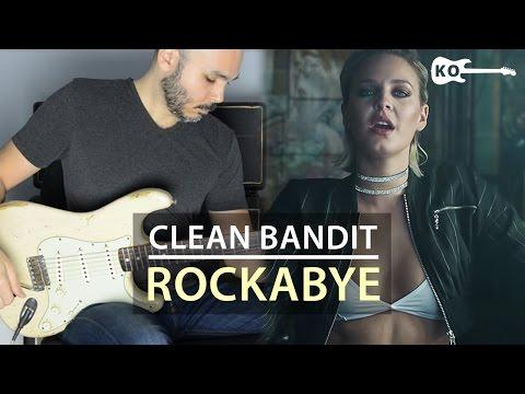 Clean Bandit - Rockabye - Electric Guitar Cover by Kfir Ochaion