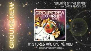 "Group 1 Crew - ""Walking On The Stars"""