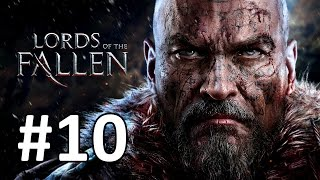 Lords Of The Fallen walkthrough part 10