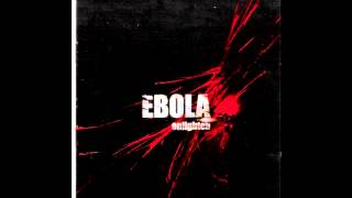 Ebola - Get Out