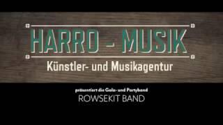 Rowsekit Band Teaser- Harro-Musik