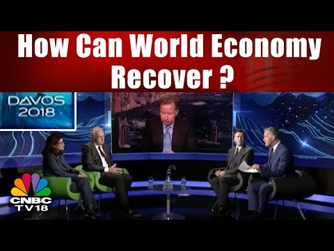 Davos 2018 || How Can World Economy Recover? || World Economic Forum || CNBC TV18