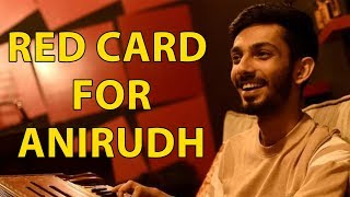 Red Card for Anirunth