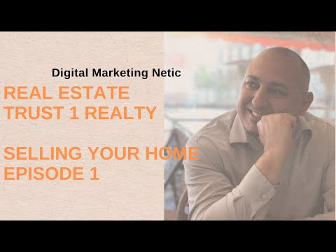 Real Estate Trust 1 Realty  Selling Your Home Episode 1