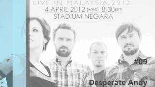 the cranberries Live in Malaysia 2012 #09. Desperate Andy [fan-rec][audio only]
