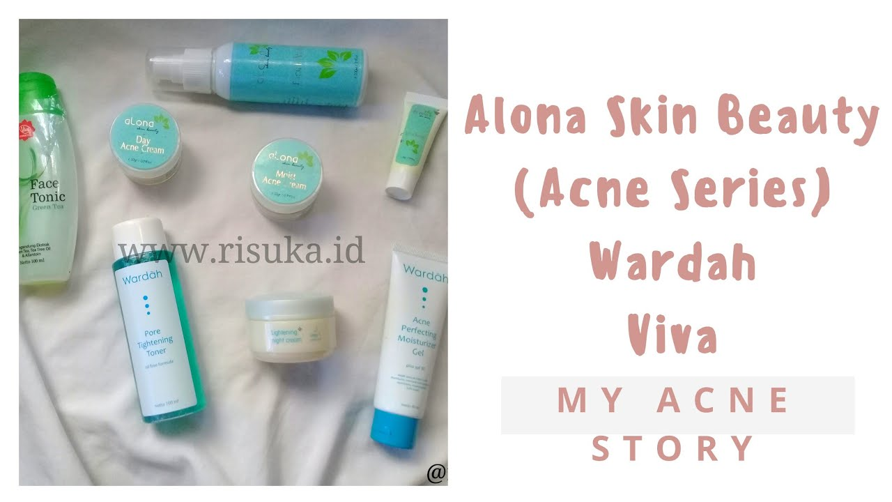 My Acne Story Alona Skin Beauty Series Wardah Viva Perfecting Moisturizer Gel