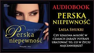 PERSKA NIEPEWNOŚĆ Audiobook MP3 - Laila Shukri (Perska Saga tom 7) - pobierz całość 🎧