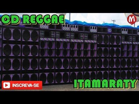 ♬ TOP CD 2017 REGGAE MEGA ITAMARATY DJ MISTER BROW