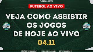 Jogos de Hoje - Onde Assistir Futebol Ao Vivo na TV - Guia dos jogos Internet Online - 04/11 Futemax