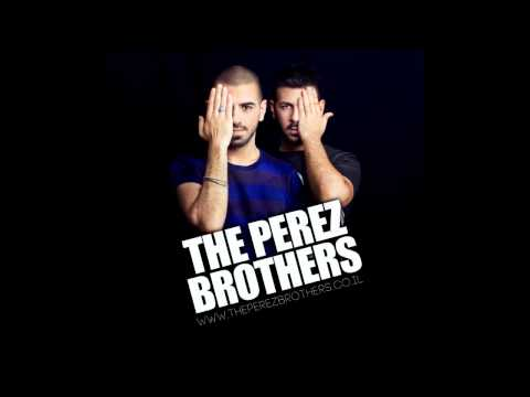 Eddy Wata - I Like The Way - The Perez Brothers Remix