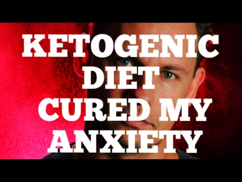 KETOGENIC DIET CURED MY ANXIETY